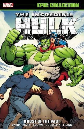 9780785192992: Incredible Hulk Epic Collection: Ghost of the Past