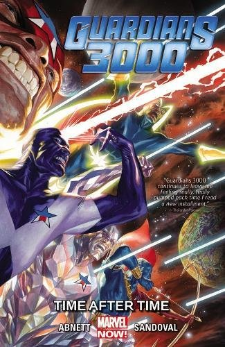 9780785193128: Guardians 3000 Vol. 1: Time After Time