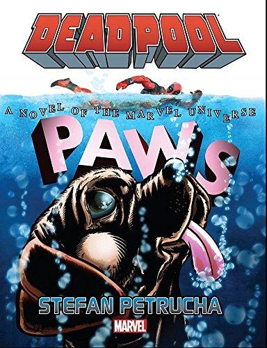Deadpool: Paws Prose Novel: Petrucha, Stefan