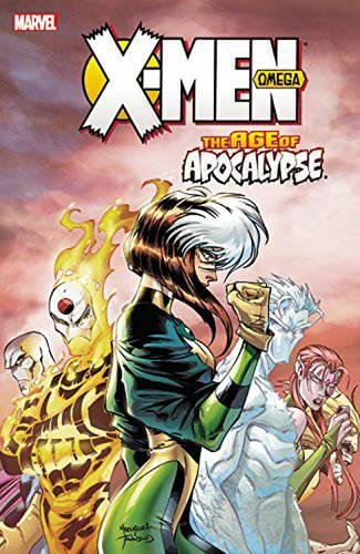 9780785193791: X-MEN AGE OF APOCALYPSE 03 OMEGA