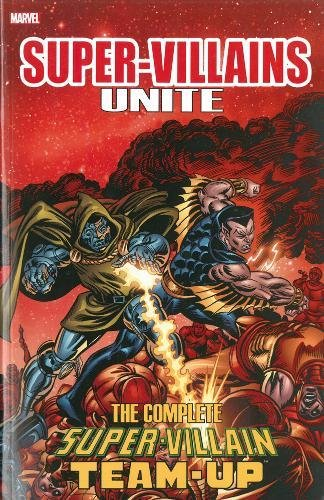 9780785194064: Super-Villains Unite: The Complete Super-Villain Team-Up