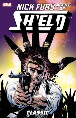 Nick Fury, Agent of S.H.I.E.L.D. Classic Volume 3: Murray, Doug, Chichester, DG, Lobdell, Scott