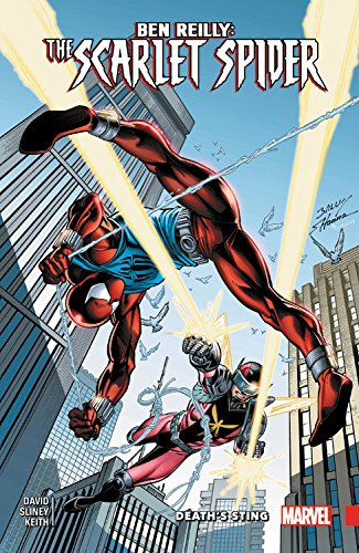 Ben Reilly: Scarlet Spider Vol. 2: Peter David