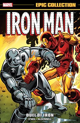 Iron Man Epic Collection: Duel of Iron: O'Neil, Denny; Harris,