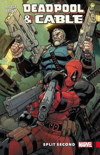 9780785195146: Deadpool & Cable: Split Second