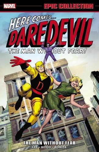Daredevil Epic Collection: The Man Without Fear (Paperback): Stan Lee