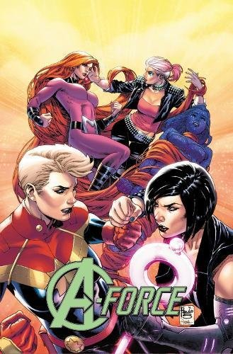 9780785196068: A-force Vol. 2: Rage Against The Dying Of The Light