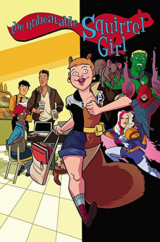 9780785196266: The Unbeatable Squirrel Girl 3: Squirrel, You Really Got Me Now