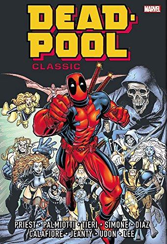 Deadpool Classic Omnibus, Volume 1 (Hardcover): Christopher Priest
