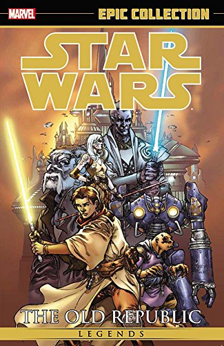 9780785197171: Star Wars Legends Epic Collection: The Old Republic Volume 1 (Epic Collection: Star Wars Legends)