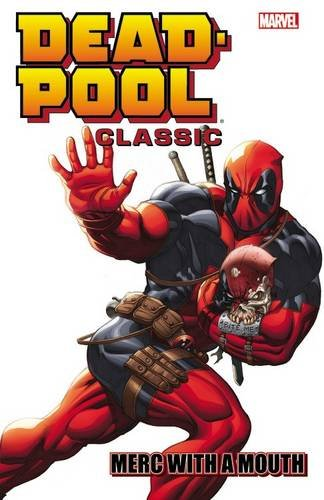 9780785197300: Deadpool Classic Volume 11: Merc With a Mouth
