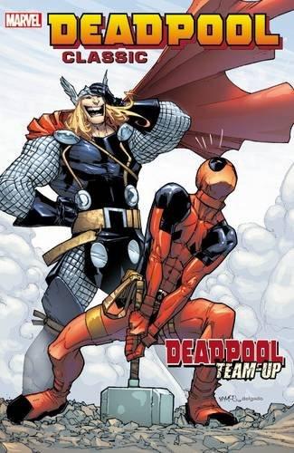 Deadpool Classic Vol. 13: Deadpool Team-Up: Felder, James, Williams, Rob