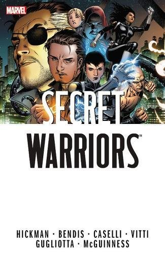 Secret Warriors: The Complete Collection Volume 1: Marvel Comics