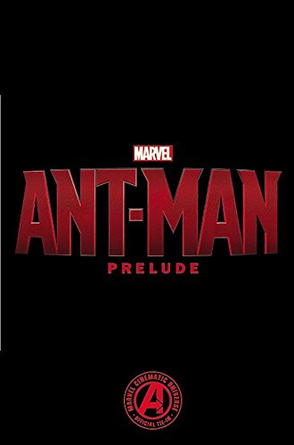 9780785197980: Ant-Man. Prelude (Marvel Ant-Man)