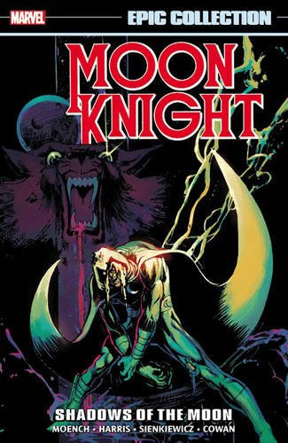 9780785198109: Moon Knight Epic Collection: Shadows of the Moon