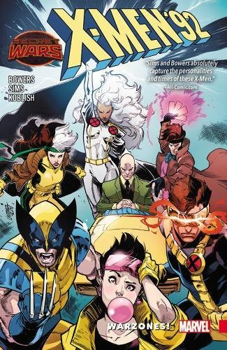 9780785198307: X-Men '92 Vol. 0: Warzones! (Secret Wars: X-men)