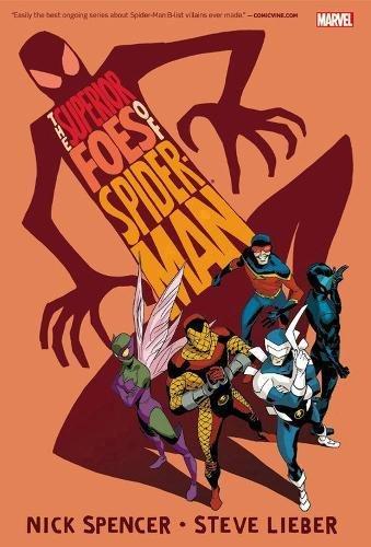 The Superior Foes of Spider-Man Omnibus: Elliot Kalan; James Asmus; Nick Spencer; Steve Lieber; Tom...