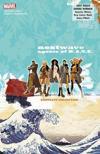 9780785198390: Nextwave: Agents of H.A.T.E.: The Complete Collection