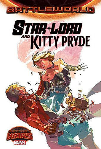 Star-Lord & Kitty Pride: Marvel Comics