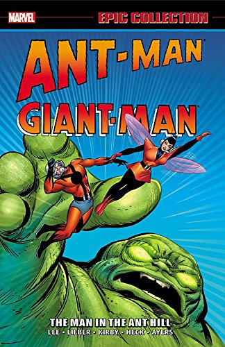 9780785198505: Ant-man/Giant-man Epic Collection: The Man in the Ant Hill