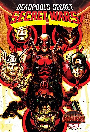 9780785198673: Deadpool's Secret Secret Wars
