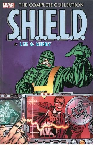 9780785199014: S.H.I.E.L.D. by Lee & Kirby: The Complete Collection