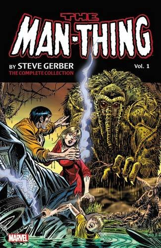 9780785199052: Man-Thing by Steve Gerber: The Complete Collection Vol. 1