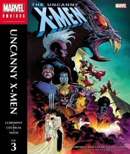 The Uncanny X-Men Omnibus, Volume 3 (Hardcover): Chris Claremont