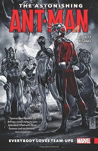 9780785199489: The Astonishing Ant-Man Vol. 1: Everybody Loves Team-Ups