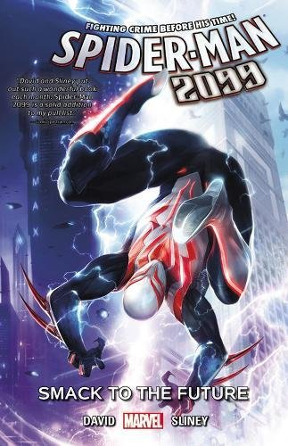9780785199632: SPIDER-MAN 2099 01 SMACK TO FUTURE