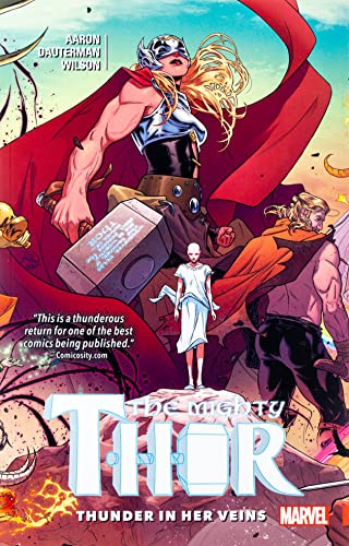 9780785199656: Mighty Thor, Volume 1. Thunder in her Veins