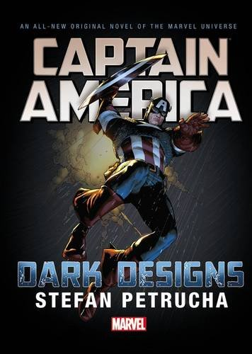 9780785199854: Captain America: Dark Designs Prose Novel