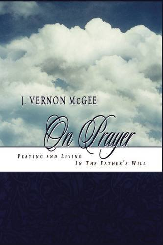 9780785200178: J. Vernon McGee on Prayer