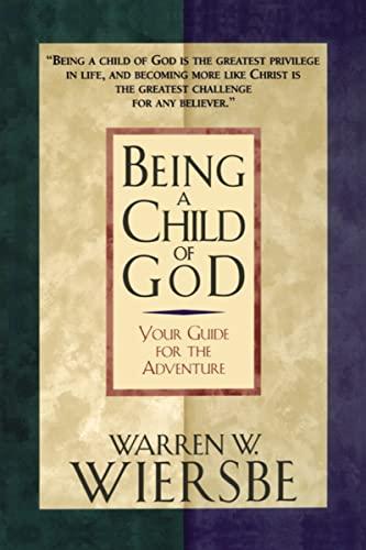 Being a Child of God: Warren W. Wiersbe