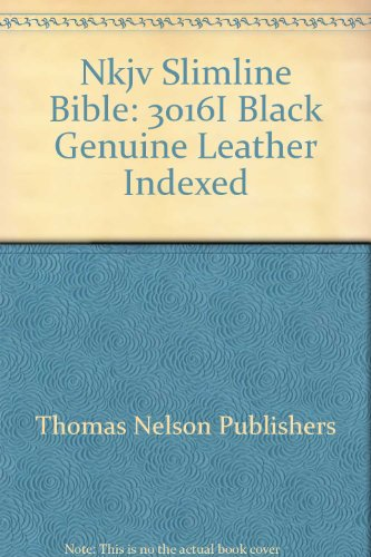 9780785200963: Nkjv Slimline Bible: 3016I Black Genuine Leather Indexed