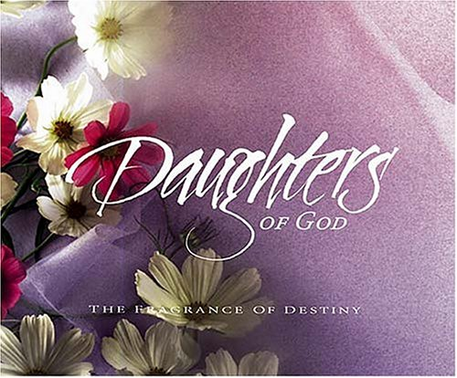 Daughters of God: Ideal gift for any woman on that special occasion: Thomas Nelson