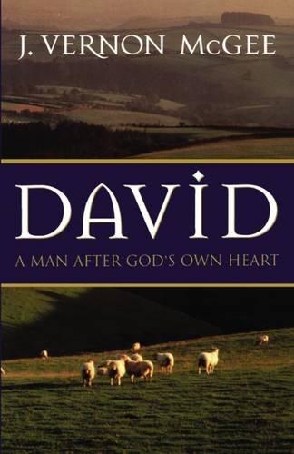 9780785201281: David: A Man After God's Own Heart