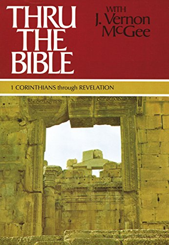 9780785202257: Thru the Bible, Vol. 5: 1 Corinthians-Revelation