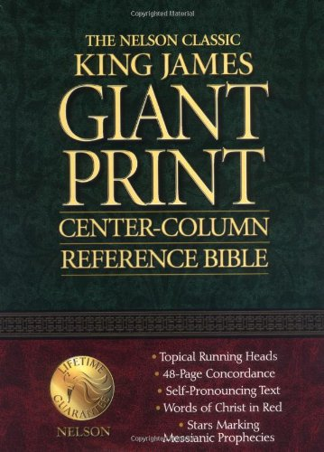 9780785202943: Holy Bible King James Version Classic Giant Print Center Column Reference Bible/Black Bonded Leather