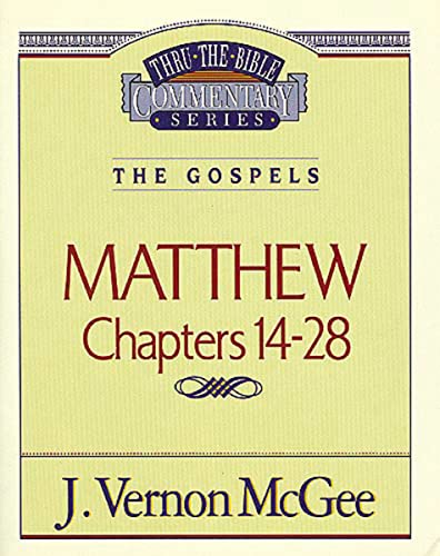 9780785206408: Thru the Bible Commentary, Volume 35: Matthew Chapters 14-28