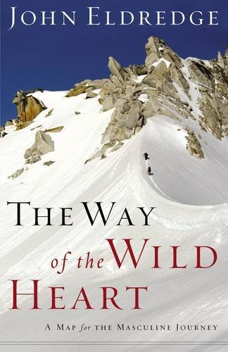 9780785206774: The Way of the Wild Heart: A Map for the Masculine Journey