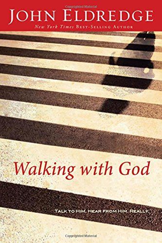 9780785206965: Walking With God: Talk to Him, Hear From Him, Really