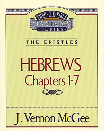 9780785208167: Hebrews Chapters I - 7(Thru the Bible)