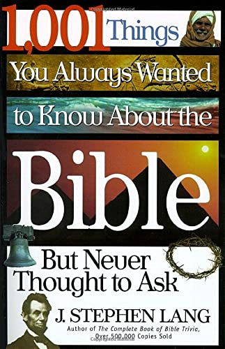 9780785208709: 1,001 Things You Always Wanted To Know About The Bible, But Never Thought To Ask
