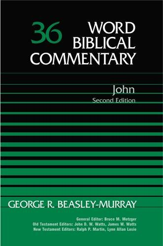 9780785209409: Word Biblical Commentary Vol. 36, John (Second Edition)