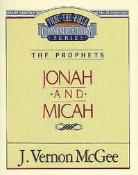 9780785210320: Jonah & Micah : Messages Given on the 5-year Program of Thru the Bible Radio Series