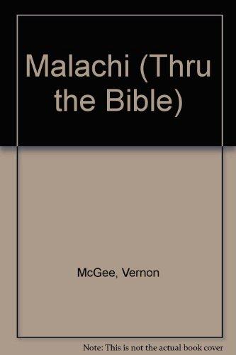 9780785210368: Malachi (Thru the Bible)