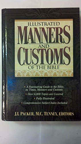9780785210443: Illustrated Manners and Customs of the Bible