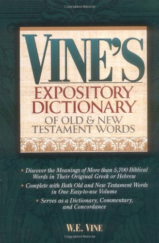 9780785210580: Vine's Expository Dictionary Of Old And New Testament Words