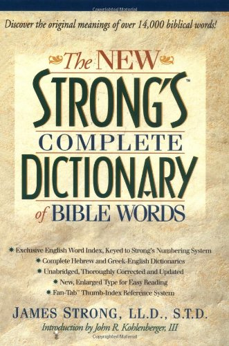 STRONG'S NEW COMPLETE DICTIONARY OF BIBLE WORDS: Strong, James Ll.
